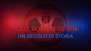 A.S.D. Ronchese 1916 - Un secolo di storia