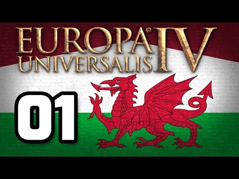 Europa Universalis IV : Wales | 01 | From Humble Beginnings Come Great Things!