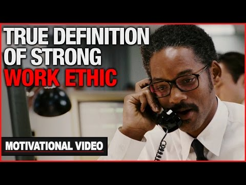 The True Definition Of A Strong Work Ethic - Motivational Video