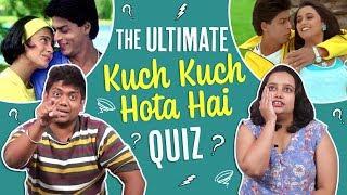 Kuch Kuch Hota Hai Quiz | Entertainment | Pinkvilla | Bollywood | Shah Rukh Khan