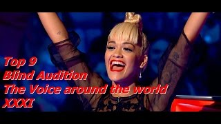 Top 9 Blind Audition (The Voice around the world XXXI)