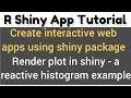 R Shiny app tutorial # 7 - how to plot using renderPlot() in shiny - Example of a reactive histogram