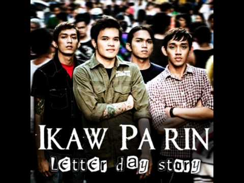Letter Day Story - Ikaw Pa Rin (New Version)