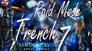 Resident Evil Revelations Raid Mode Trench Stage 7 (Co Op)