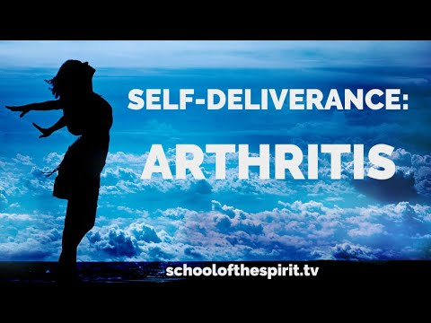Deliverance from the Spirit of Arthritis | Self-Deliverance Prayers