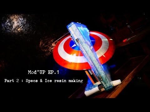 Mod'UP EP.1 Part2 : Specs & Ice resin making