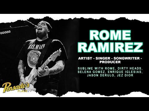 Sublime with Rome Singer / Songwriter / Producer, Rome Ramirez – Pensado's Place #431