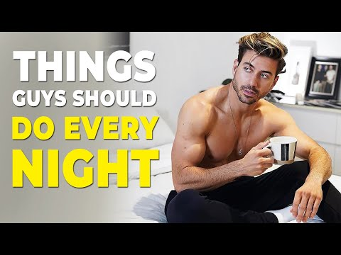 5 Things Men Should Do EVERY Night   Alex Costa