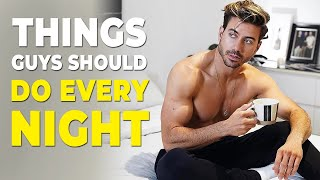 5 Things Men Should Do EVERY Night | Alex Costa