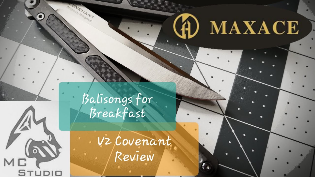 Maxace | Midnightcat Covenant V2 Balisong Review