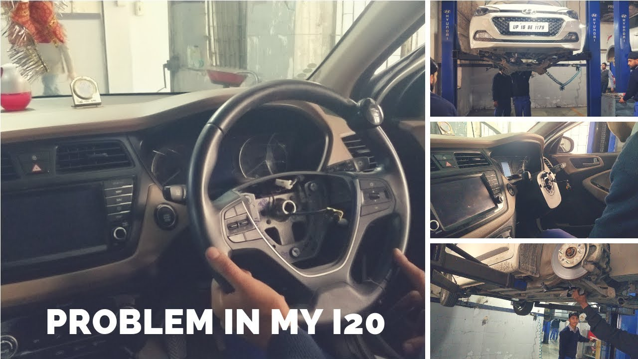Problem in my elite i20   Problem in my i20   Steering issue in i20   i20  Problem
