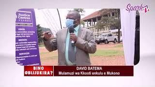 BINO OBIJUKIRA: David Batema mulamuzi wa kkooti enkulu e Mukono