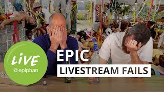 Epic live stream fails