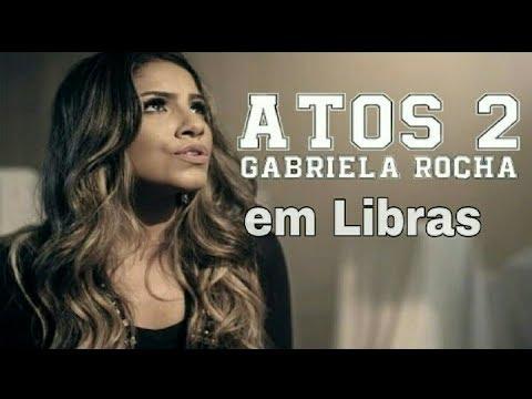 Atos 2-Gabriela Rocha Em libras