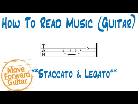 How to Read Music (Guitar) - Staccato & Legato