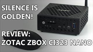 Zotac ZBOX CI323 Nano Review - Low Powered & Silent Miniature PC