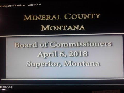 Mineral County Montana Commissioners' meeting 4-6-18