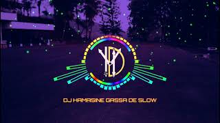 Download VIRAL TIKTOK | DJ HAMASINE GASSA DE SLOW