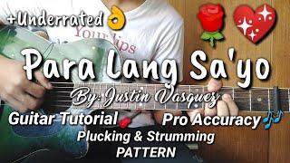 Para Lang Sa'yo by: justin vasquez || Guitar Tutorial || Plucking || Strumming & Chord Patterns