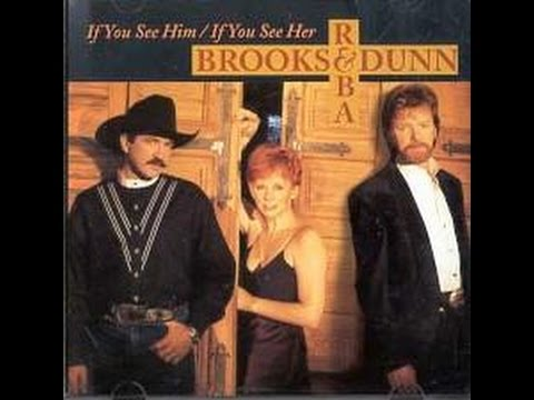 If You see Him/If You See Her - Reba McEntire + Brooks and Dunn (Lyric Video)