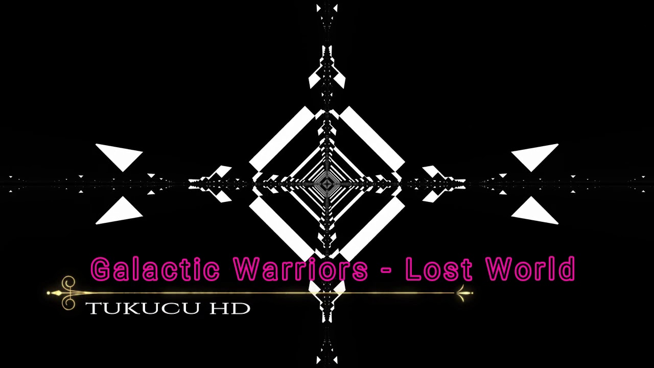 Galactic Warriors - Lost World (Re-edit HQ)