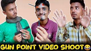 GUN POINT VIDEO SHOOT FORCE FUNNY VIDEO || FUNNY VINES VIDEO || FUN2FUN ||
