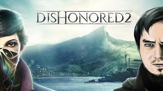 Нарезка стрима -  Dishonored 2