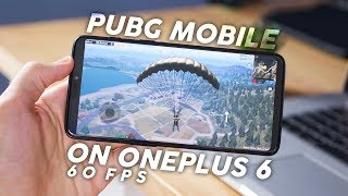 Playing PUBG Mobile On Oneplus 6 at 60FPS | Best Phone for Gaming!
