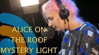 "ALICE ON THE ROOF ""MYSTERY LIGHT"" sur Pure FM"