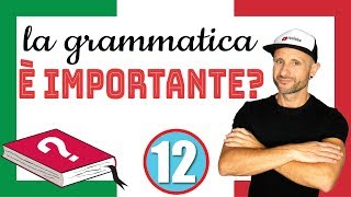 IS GRAMMAR IMPORTANT - Italian Listening & Comprehension Excercise [Video in slow Italian]