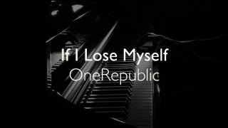 OneRepublic If I Lose Myself Official Piano Cover By SEBASTIAN WINTER