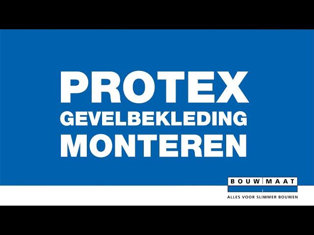 Bouwmaat legt uit! PROTEX Gevelbekleding