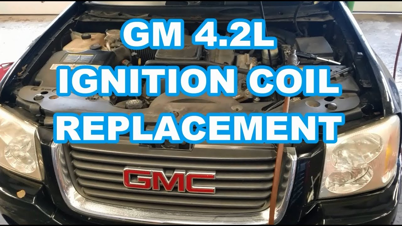 medium resolution of 4 2l coil replacement gmc envoy chevy trailblazer spark plugs ignition