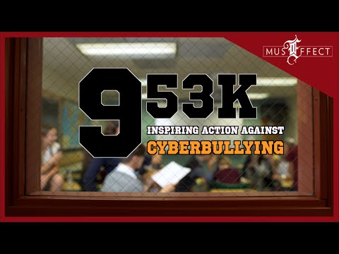 "CYBERBULLYING PSA ""953K - Inspiring Action Against Cyberbullying"" - MusEffect & Azure Antoinette"