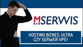 Jaki hosting wybrać w MSERWIS.pl? - Biznes, Ultra czy serwer VPS?