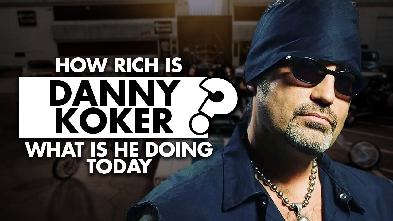 """Download How rich is Danny Koker from """"Counting Cars""""? What is he doing today?"""