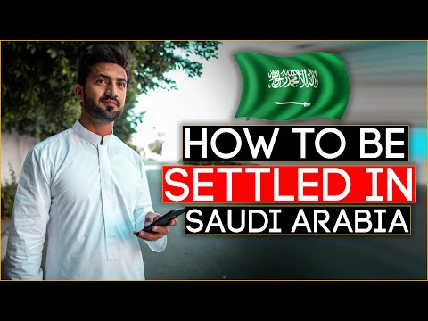 HOW TO BE SETTLED IN SAUDI ARABIA | 🔴 EXPLAINED THE 3 METHODS