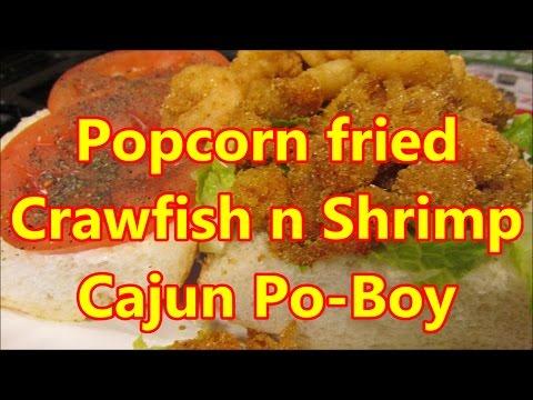 Fried Crawfish And Shrimp Po Boy ~ Poor Boy