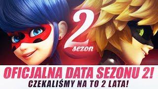 Miraculum: MAMY OFICJALNĄ DATĘ SEZONU 2! Czekaliśmy na nią dwa lata! + KONKURS!