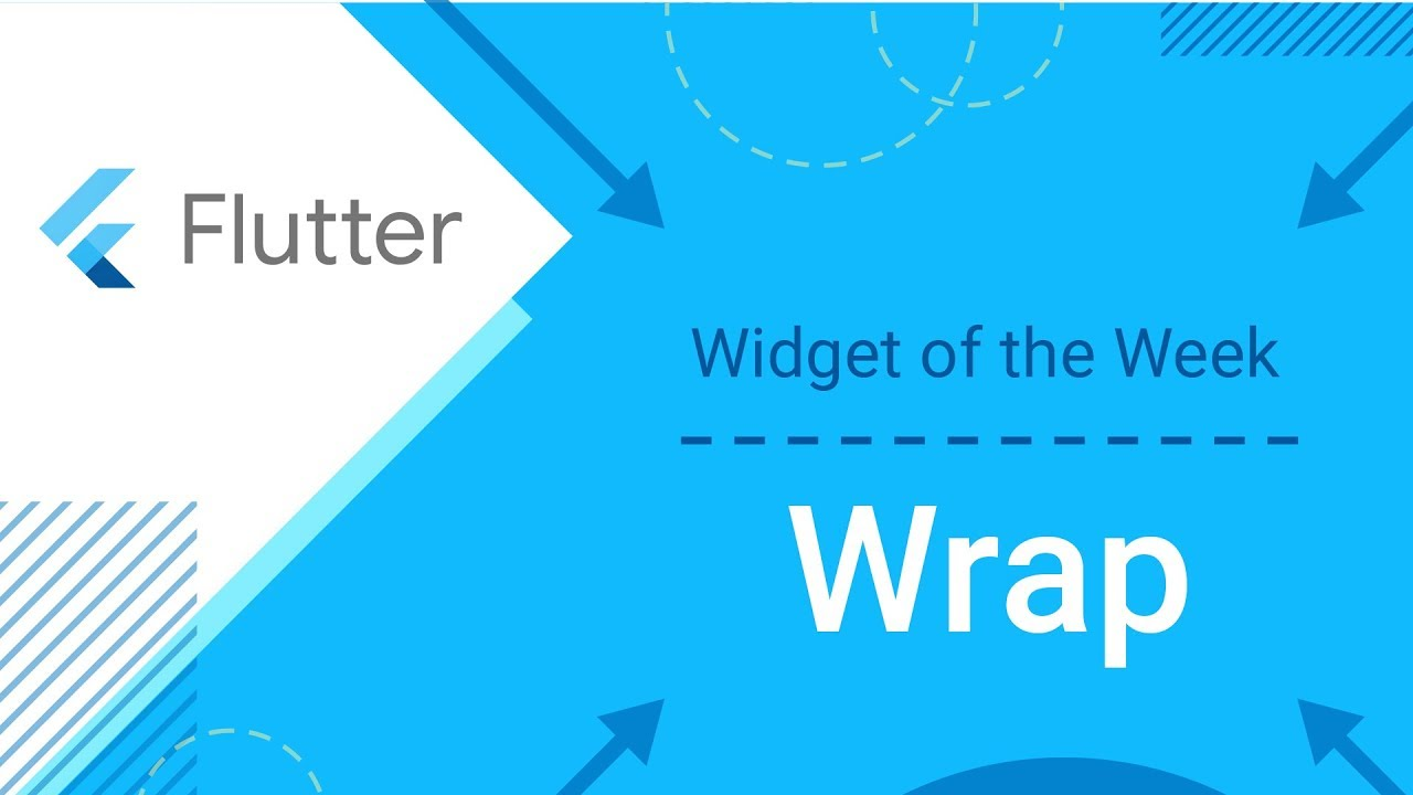Wrap (Flutter Widget of the Week)