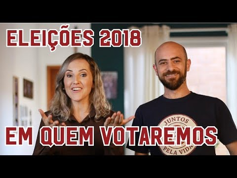 Em quem vamos votar | Eleições 2018
