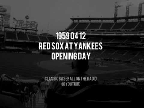 1959 04 12 Red Sox at Yankees Opening Day Radio Broadcast (Red Barber, Rizzuto, Mel Allen)
