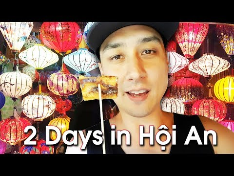 2 DAYS of STREET FOOD & RELAXATION in HOI AN | PART 2 of 2 | DA NANG & HOI AN TRAVEL VLOG 2017
