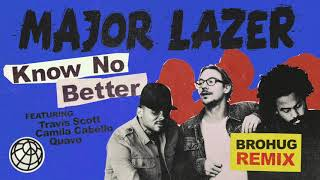 Baixar Major Lazer - Know No Better (feat. Travis Scott, Camila Cabello & Quavo) (BroHug Remix)