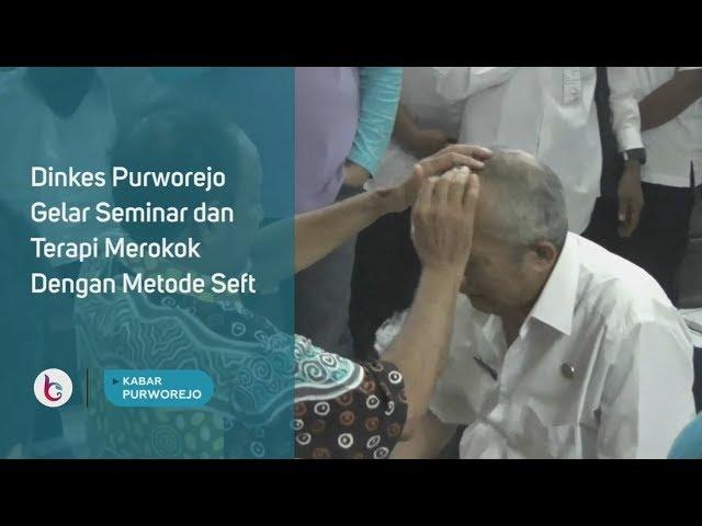 Dinkes Purworejo Gelar Seminar dan Terapi Merokok Dengan Metode Seft