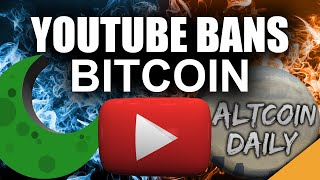 YouTube Just Banned Bitcoin  (Worst Case Crypto Scenario)