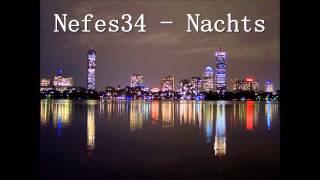 Nefes34 - Nachts (prod. by Veysigz)