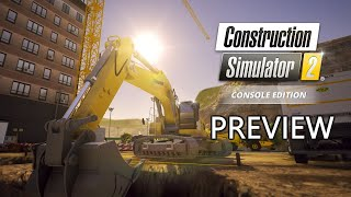 Construction Simulator 2 - Preview - Xbox One