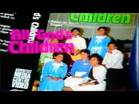 All God's Children - Tongan SDA Mission Music Videos