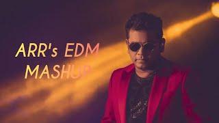 ARR EDM Mashup | Ar rahman | DJ | Dj Mix | #arrhman #arr